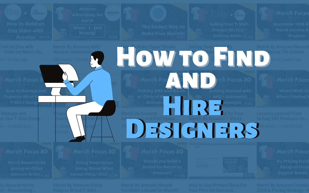 How to Find and Hire Designers for Your Print On Demand Business