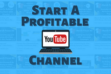 Start a Profitable YouTube Channel