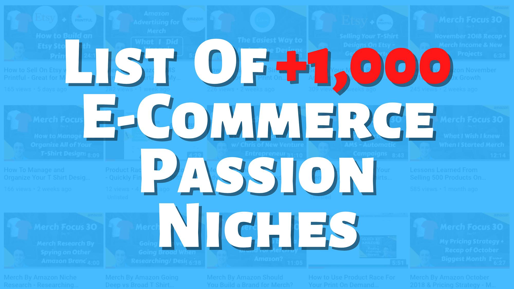 List of E-Commerce Passion Niches