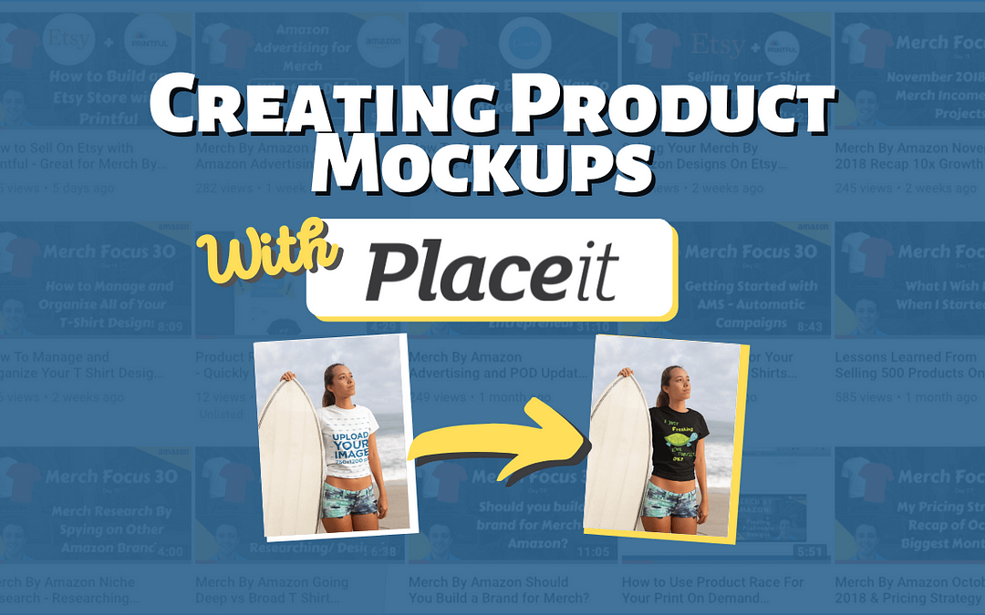 Using PlaceIt to Optimize Print-on-Demand Listings