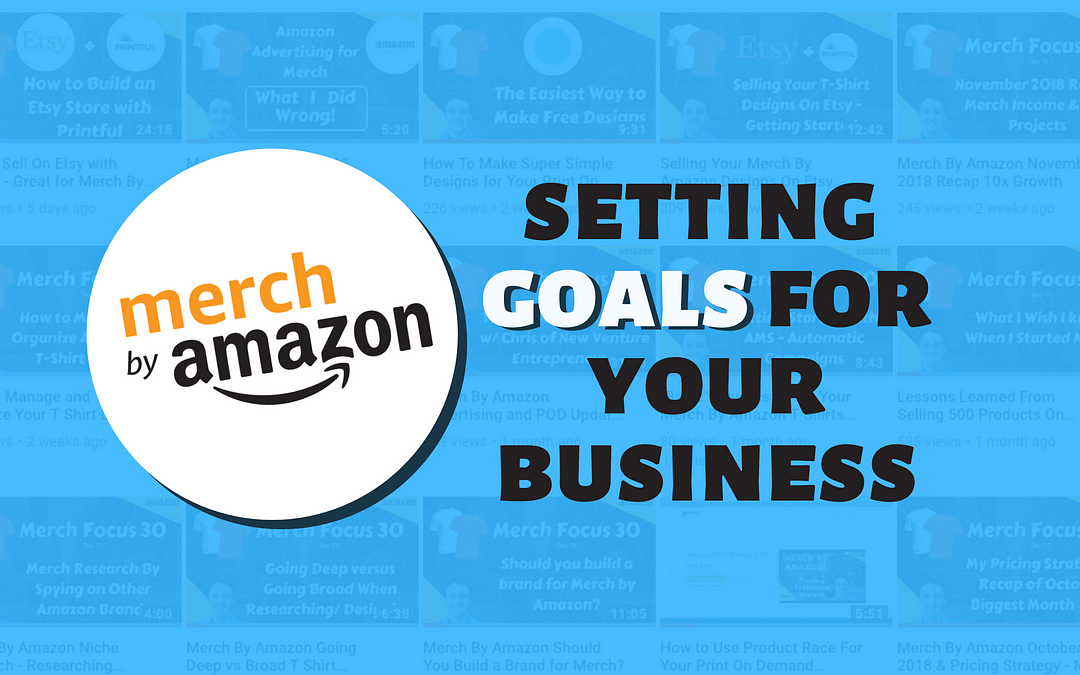 Merch By Amazon and Print On Demand 60 Day Goal Setting
