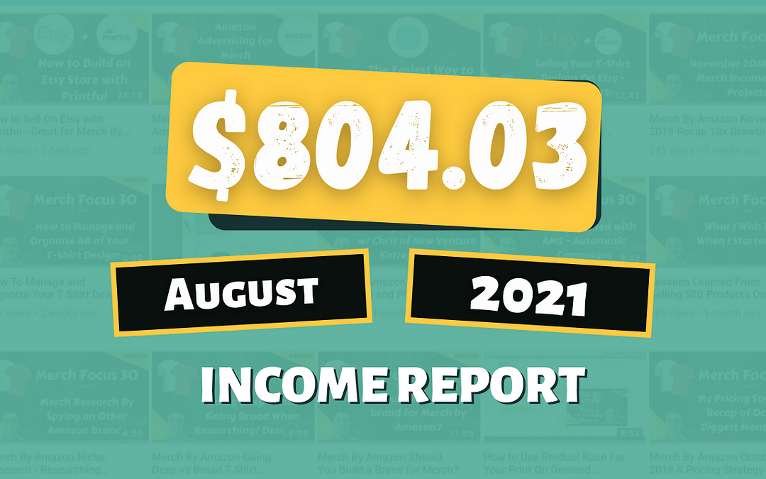 Side Hustle Income Report for August 2021: How I Earned $804.03 💸