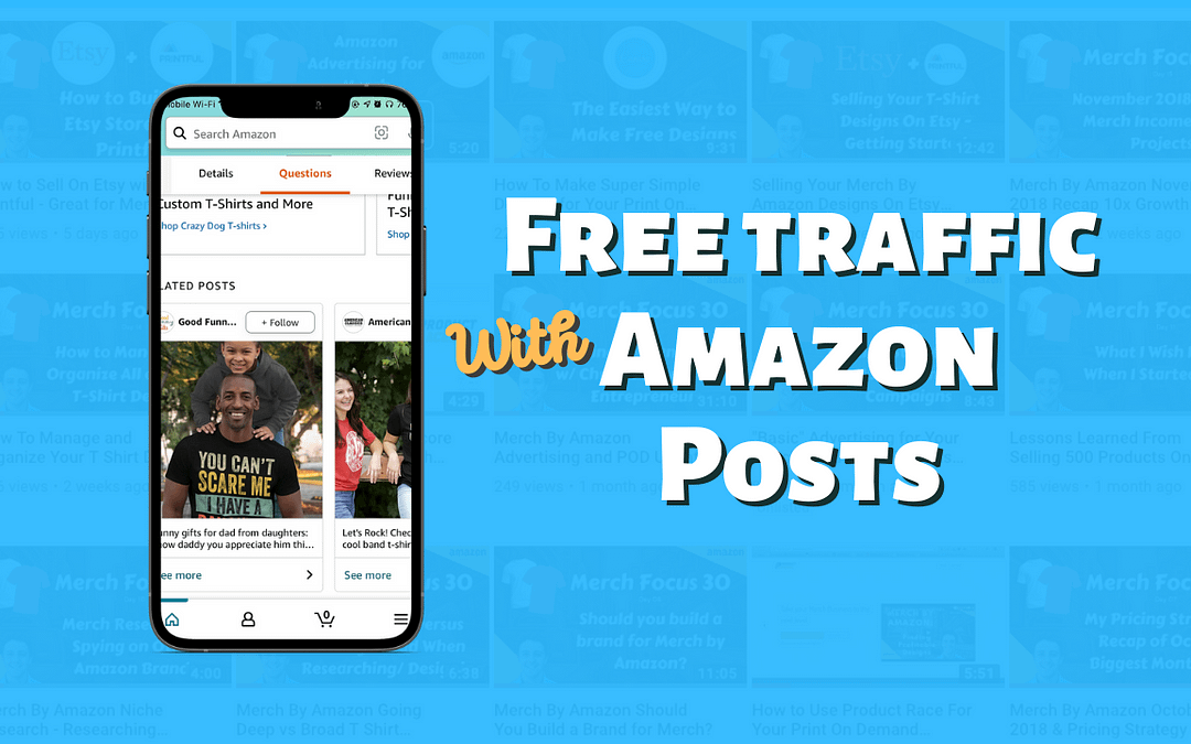 How to Use Amazon Posts to Get Free Traffic to your Listings