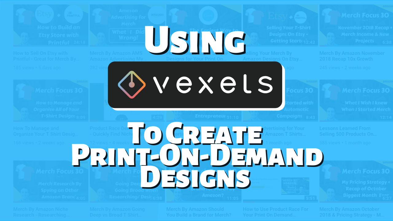 Using Vexels for Print On Demand